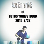Kengo先生WS QUIET TIME at LOTUS YOGA STUDIO